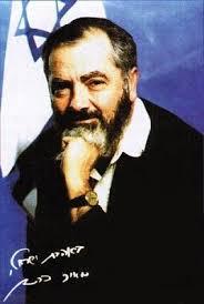 «Лучше иметь сильный Израиль, ненавидимый всем миром, чем всеми любимый Аушвиц» Меир Кахане